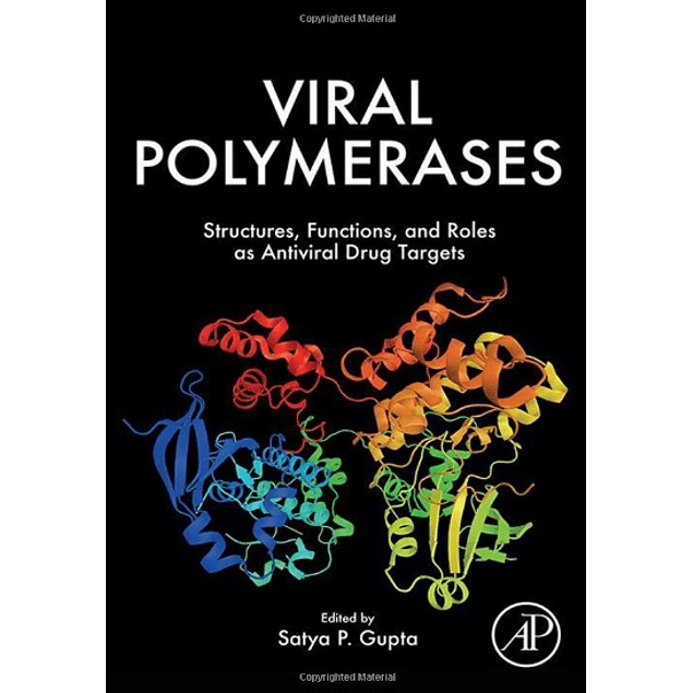 Viral Polymerases: Structures, Functions and Roles as Antiviral Drug Targets