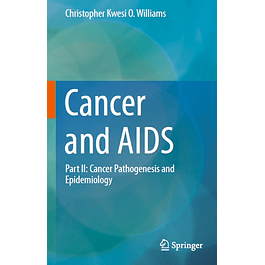 Cancer and AIDS: Part II: Cancer Pathogenesis and Epidemiology