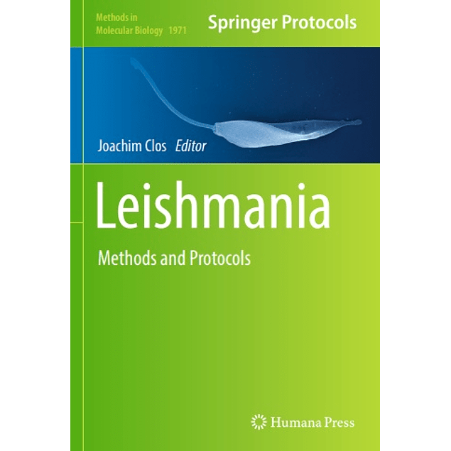 Leishmania: Methods and Protocols