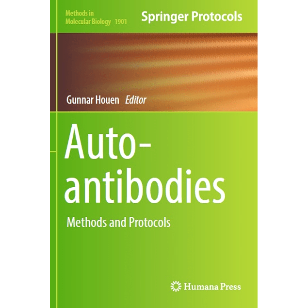 Autoantibodies: Methods and Protocols