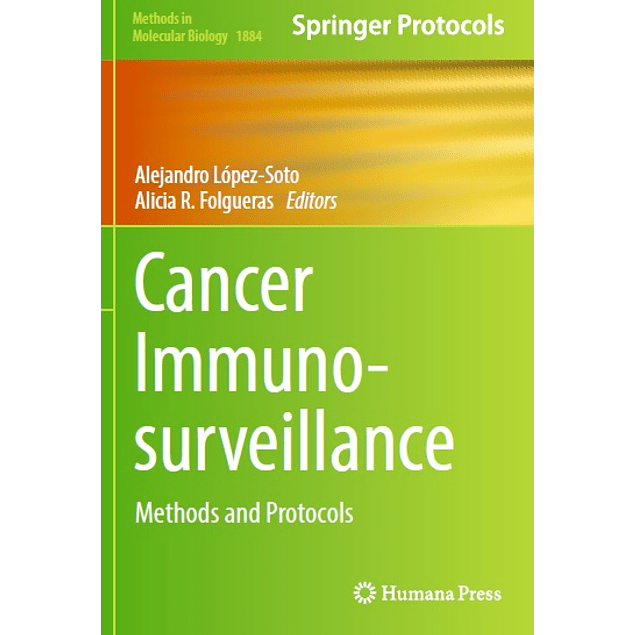 Cancer Immunosurveillance: Methods and Protocols