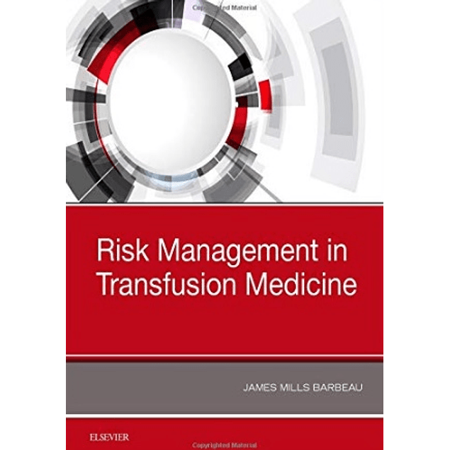 Risk Management in Transfusion Medicine