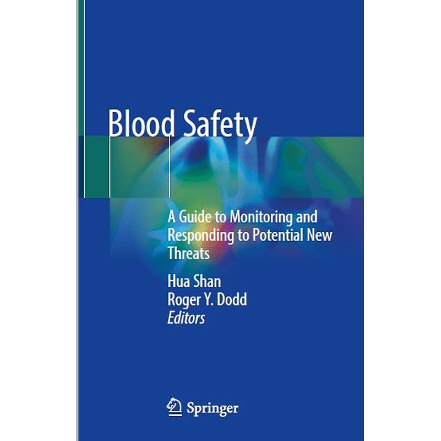Blood Safety: A Guide to Monitoring and Responding to Potential New Threats