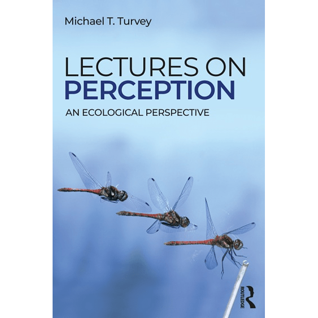 Lectures on Perception: An Ecological Perspective