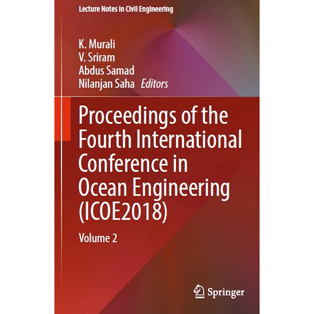 Proceedings of the Fourth International Conference in Ocean Engineering (ICOE2018): Volume 2