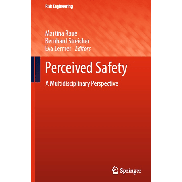Perceived Safety: A Multidisciplinary Perspective