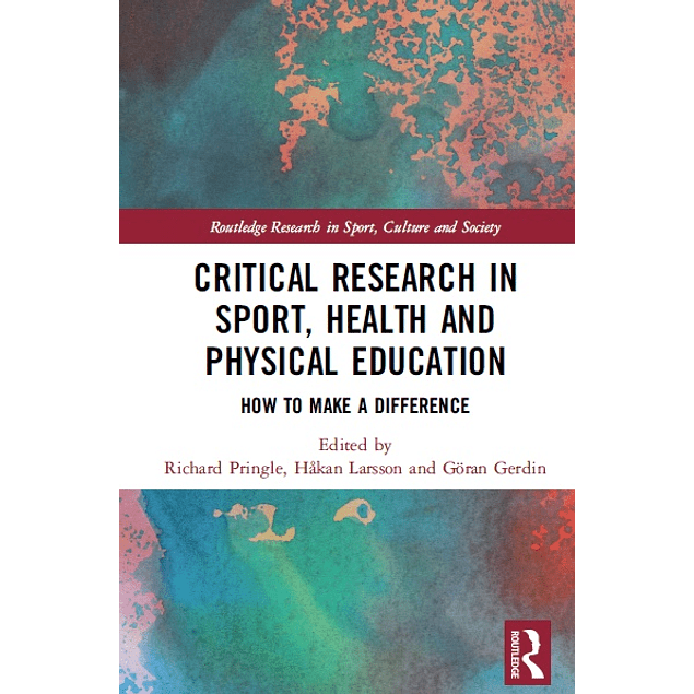 Critical Research in Sport, Health and Physical Education: How to Make a Difference