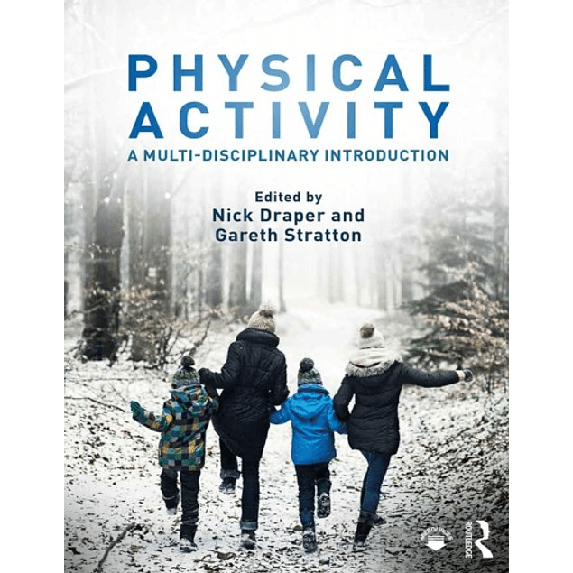 Physical Activity: A Multi-disciplinary Introduction