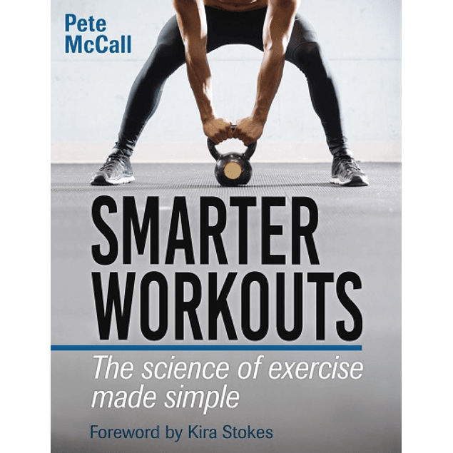 Smarter Workouts: The Science of Exercise Made Simple