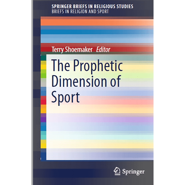 The Prophetic Dimension of Sport