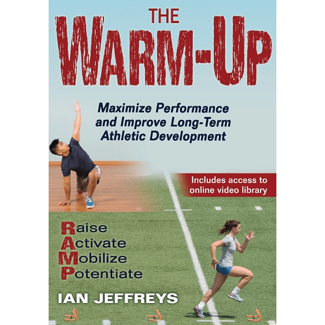 The Warm-up: Maximize Performance and Improve Long-term Athletic Development