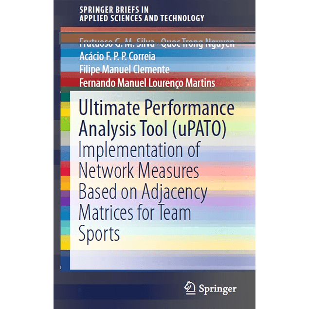 Ultimate Performance Analysis Tool (uPATO): Implementation of Network Measures Based on Adjacency Matrices for Team Sports