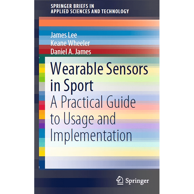 Wearable Sensors in Sport: A Practical Guide to Usage and Implementation