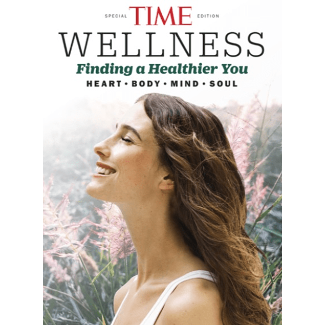 Wellness - Finding a Healthier You: HEART • BODY • MIND • SOUL