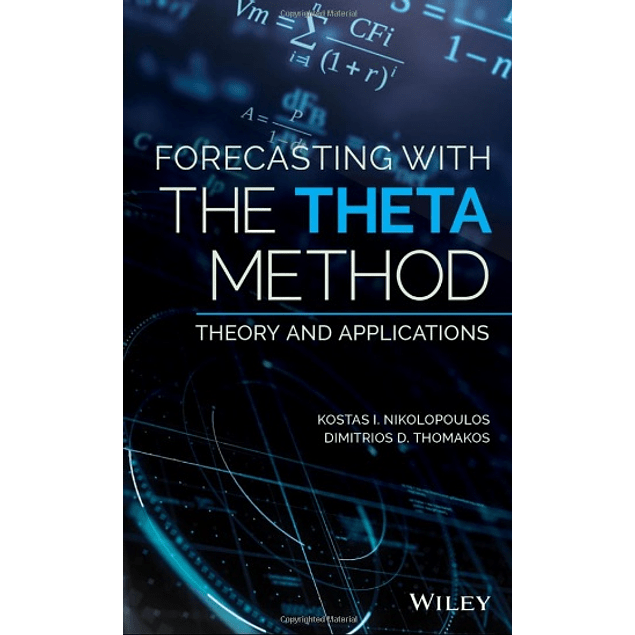 Forecasting With The Theta Method: Theory and Applications