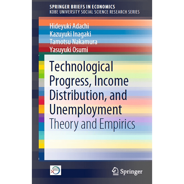 Technological Progress, Income Distribution, and Unemployment: Theory and Empirics