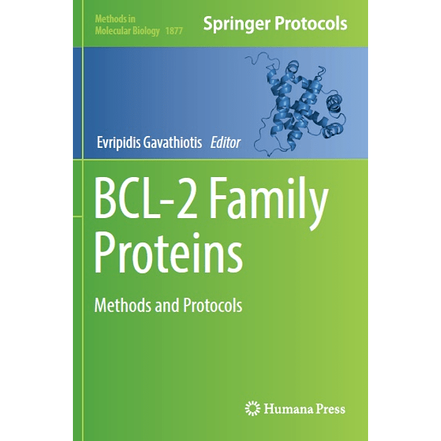 BCL-2 Family Proteins: Methods and Protocols