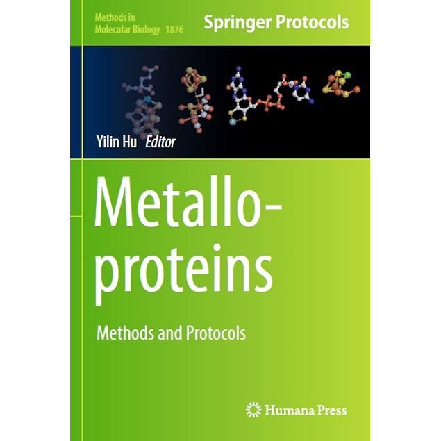 Metalloproteins: Methods and Protocols