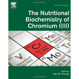 The Nutritional Biochemistry of Chromium (III)