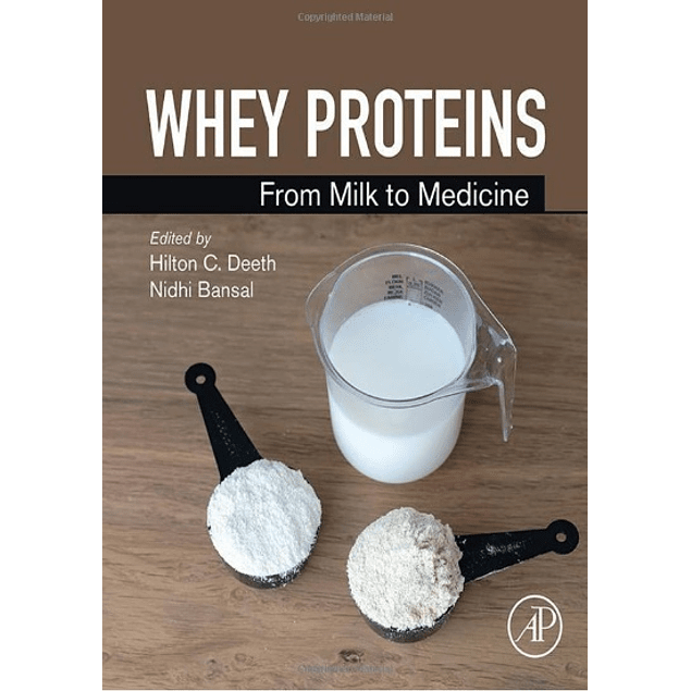Whey Proteins: From Milk to Medicine