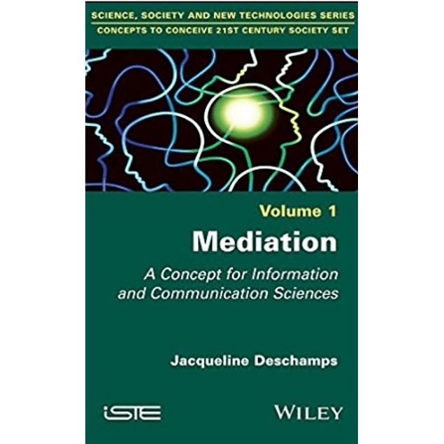 Mediation: A Concept for Information and Communication Sciences
