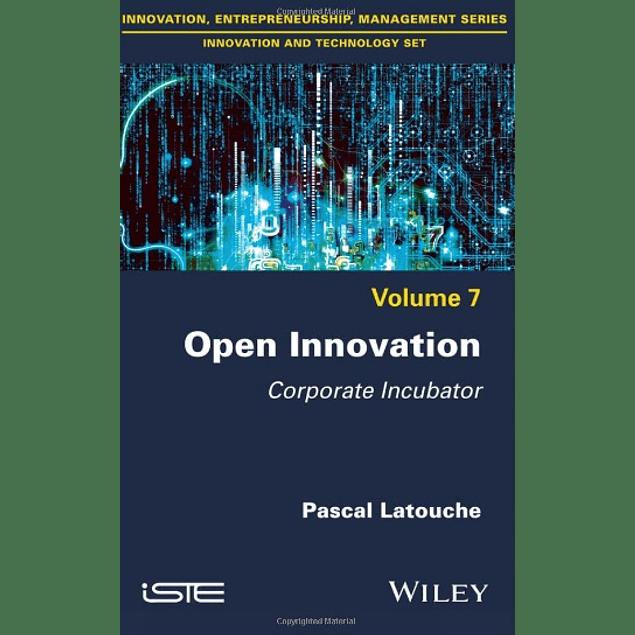 Open Innovation: Corporate Incubator