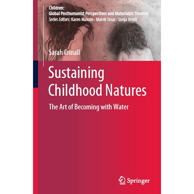 Sustaining Childhood Natures: The Art of Becoming with Water