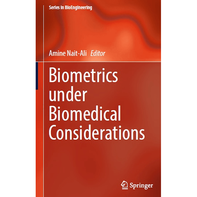 Biometrics under Biomedical Considerations