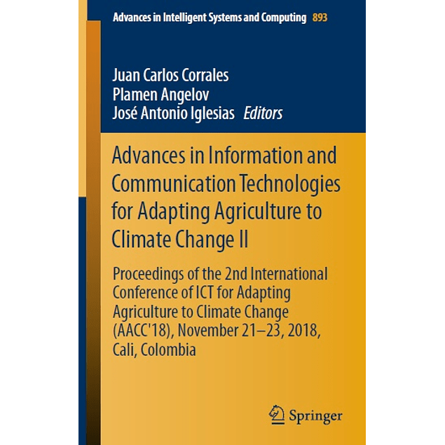 Advances in Information and Communication Technologies for Adapting Agriculture to Climate Change II