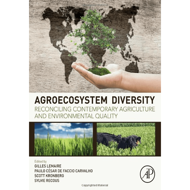 Agroecosystem Diversity: Reconciling Contemporary Agriculture and Environmental Quality