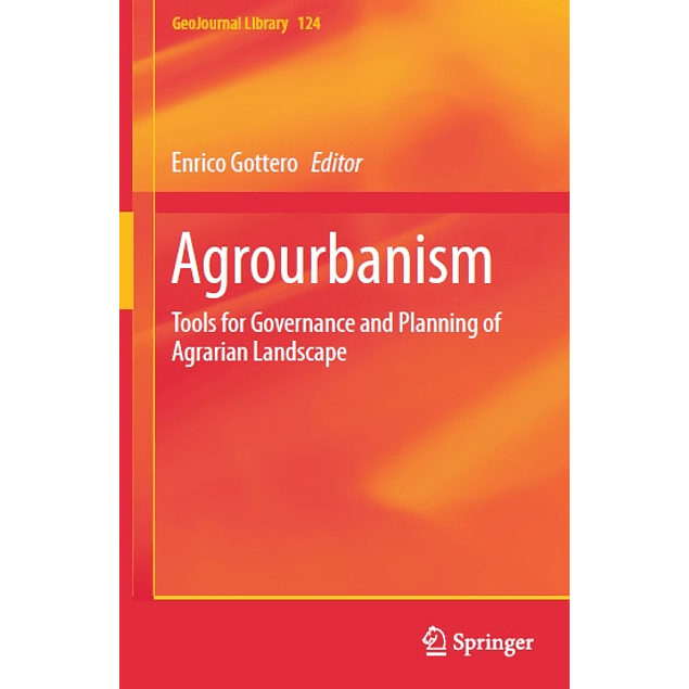 Agrourbanism: Tools for Governance and Planning of Agrarian Landscape