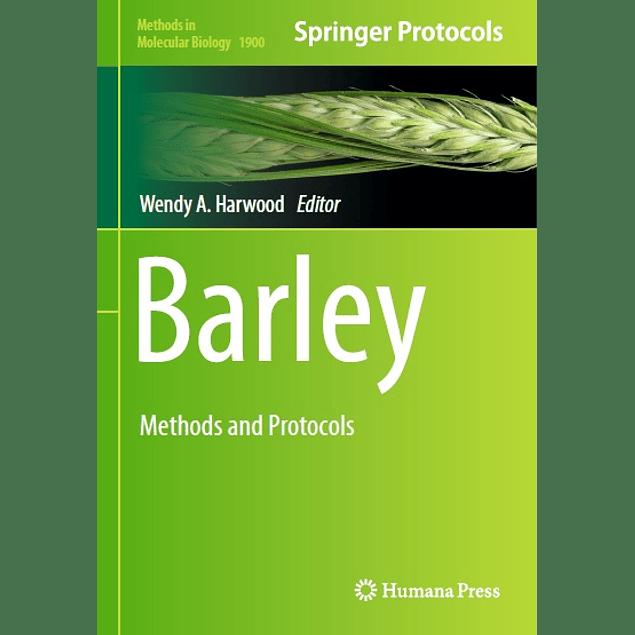 Barley: Methods and Protocols