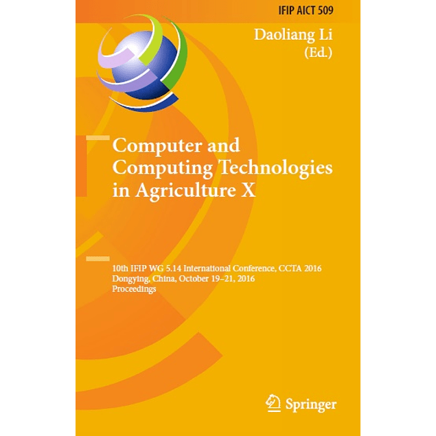 Computer and Computing Technologies in Agriculture X