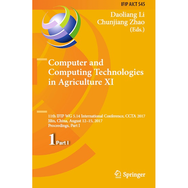 Computer and Computing Technologies in Agriculture XI