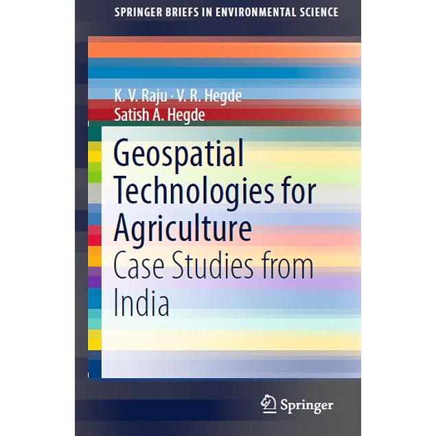 Geospatial Technologies for Agriculture: Case Studies from India