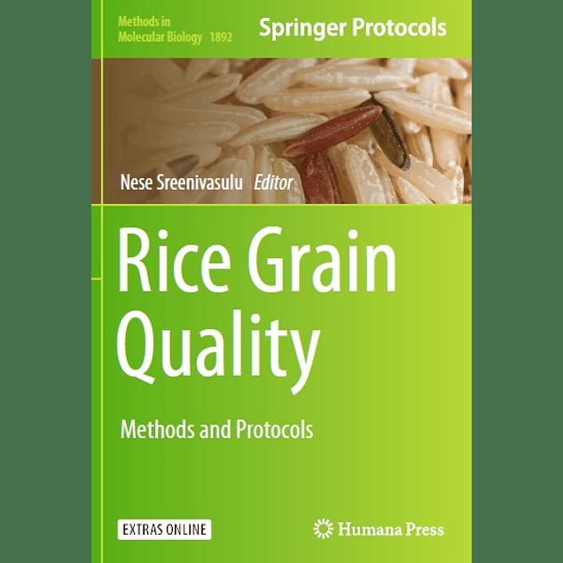 Rice Grain Quality: Methods and Protocols