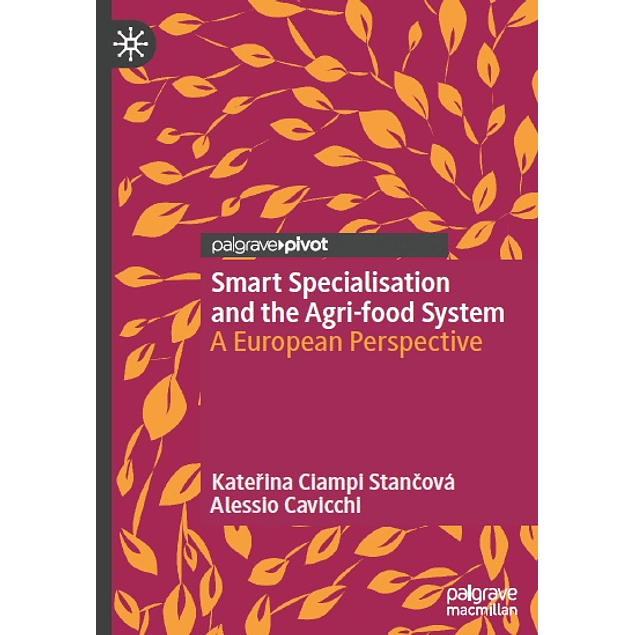 Smart Specialisation and the Agri-food System: A European Perspective