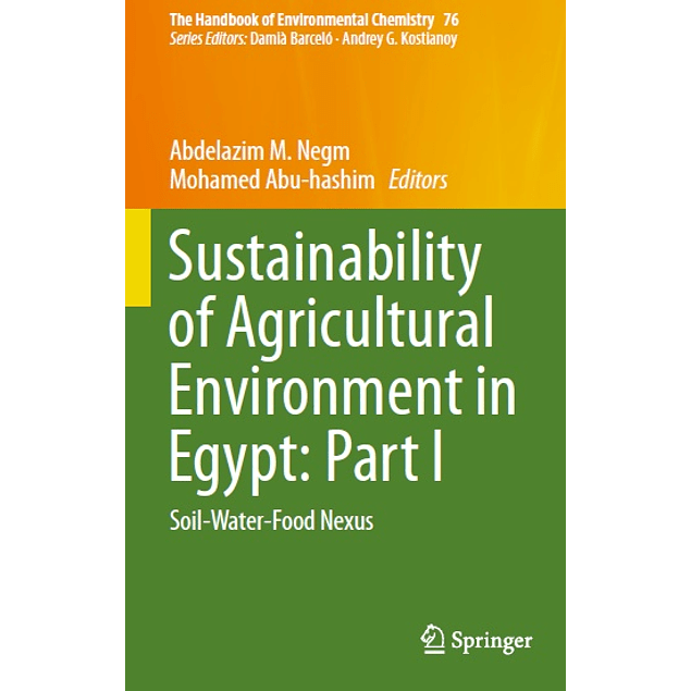 Sustainability of Agricultural Environment in Egypt: Part I: Soil-Water-Food Nexus