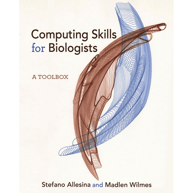 Computing Skills for Biologists: A Toolbox