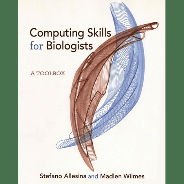 Computing Skills for Biologists: A Toolbox