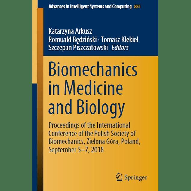 Biomechanics in Medicine and Biology