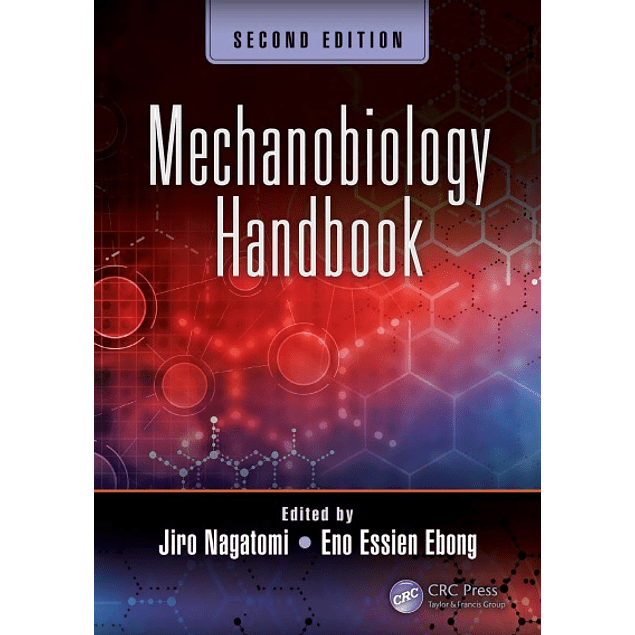 Mechanobiology Handbook