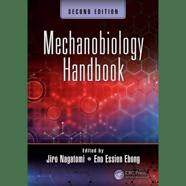 Mechanobiology Handbook