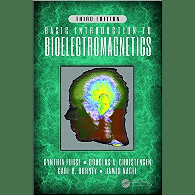 Basic Introduction to Bioelectromagnetics
