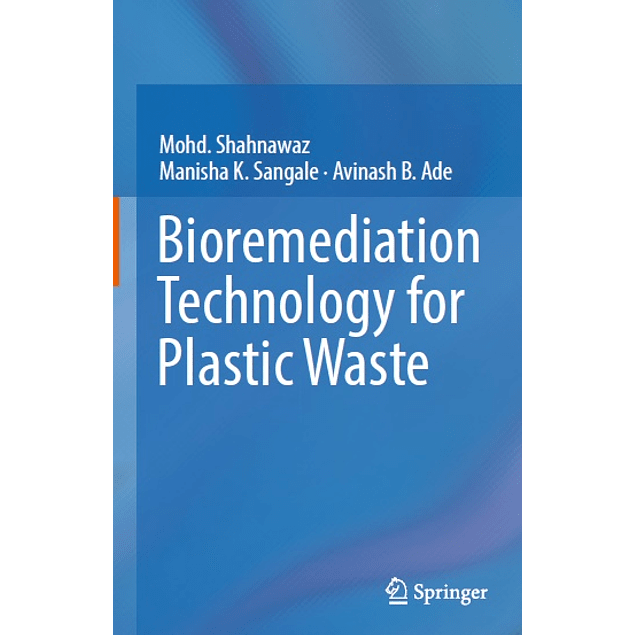 Bioremediation Technology for Plastic Waste
