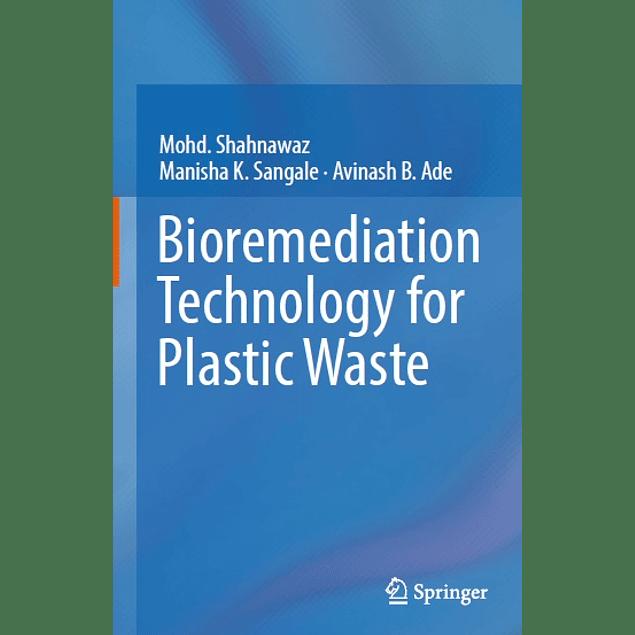 Bioremediation Technology for Plastic Waste