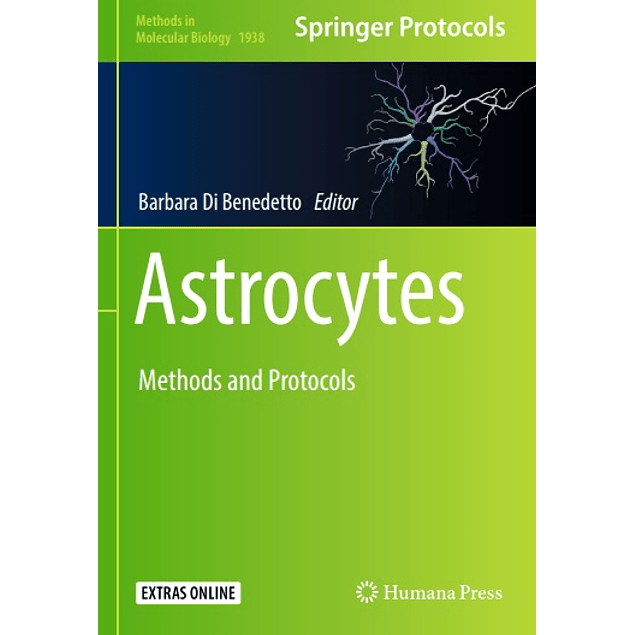 Astrocytes: Methods and Protocols