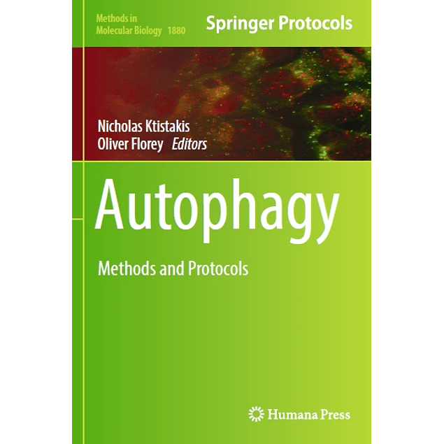 Autophagy: Methods and Protocols