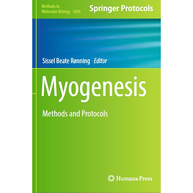 Myogenesis: Methods and Protocols
