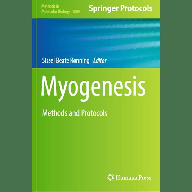Myogenesis: Methods and Protocols